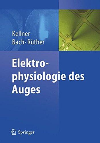 Elektrophysiologie des Auges