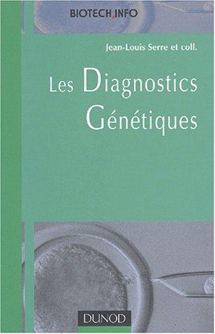 Les diagnostics génétiques par Serre