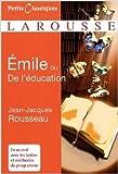Emile - Traité d'éducation de Jean-Jacques Rousseau,Gilbert Py ( 19 novembre 2008 ) - Larousse (19 novembre 2008) - 19/11/2008
