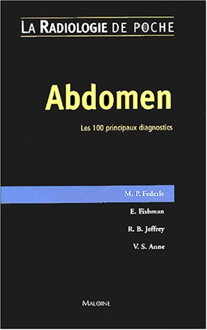 Abdomen : Les 100 principaux diognostics