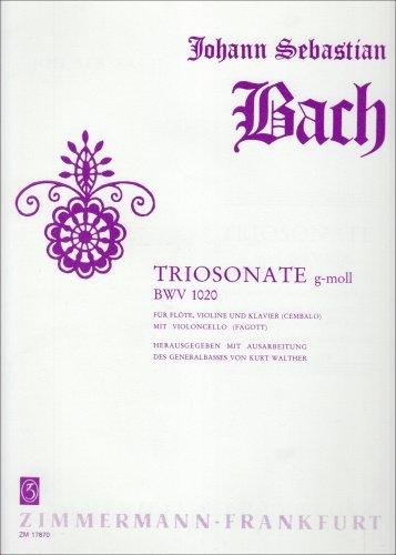 Triosonate g-Moll: BWV 1020. Flöte, Violine und Klavier (Cembalo) mit Violoncello/Fagott. Partitur und Stimmen.
