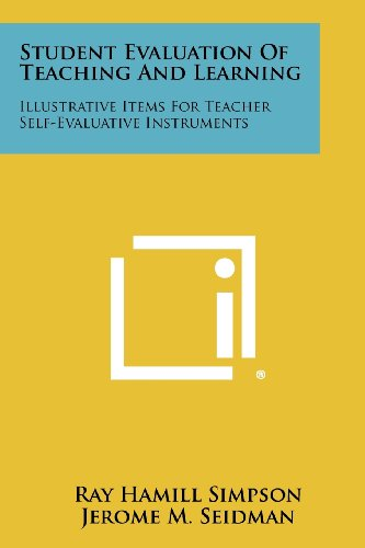 Student Evaluation of Teaching and Learning: Illustrative Items for Teacher Self-Evaluative Instruments
