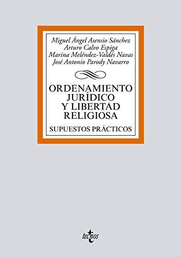 Ordenamiento jurídico y libertad religiosa (Derecho - Biblioteca Universitaria De Editorial Tecnos)