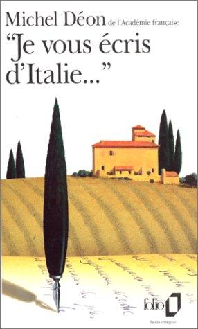 «Je vous écris d'Italie...»