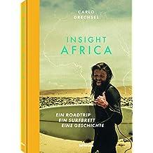 Insight Africa: Ein Roadtrip. Ein Surfbrett. Eine Geschichte