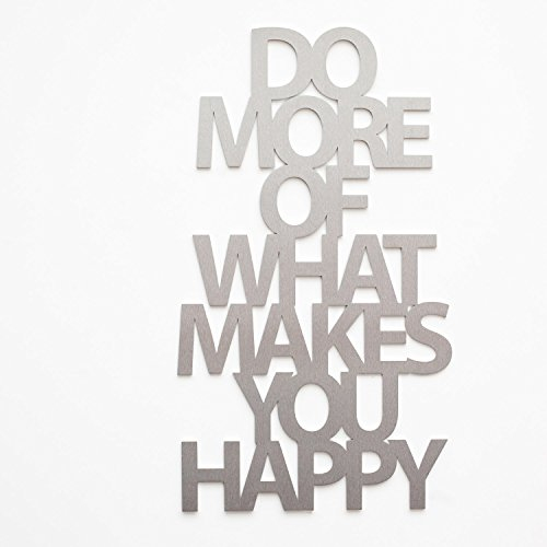 Do More of What Makes You Happy (ALU)
