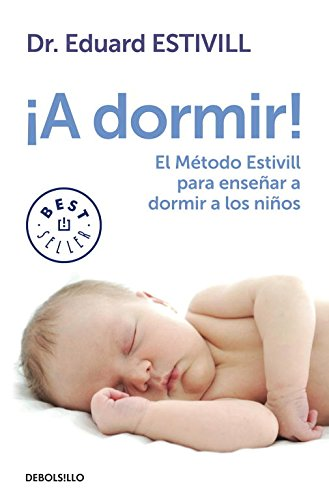 ¡A Dormir! (BEST SELLER) por Eduard Estivill