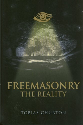 Freemasonry: The Reality by Tobias Churton (2007-10-25)