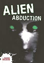Alien Abduction (Crabtree Contact) by Anne Rooney Etc (2008-03-01)