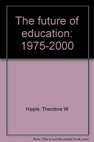 Title: The future of education 19752000