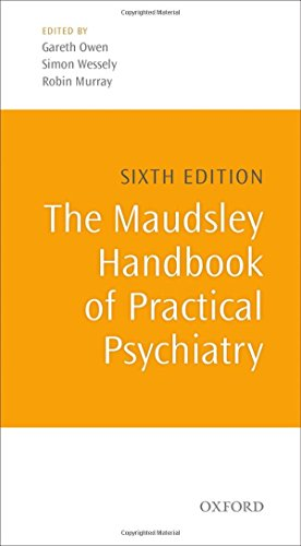 The Maudsley Handbook of Practical Psychiatry (Oxford Medical Publications)
