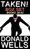 BY Wells, Donald ( Author ) [ TAKEN! BOX SET - BOOKS 38-43 ] Jan-2014 [ Paperback ]