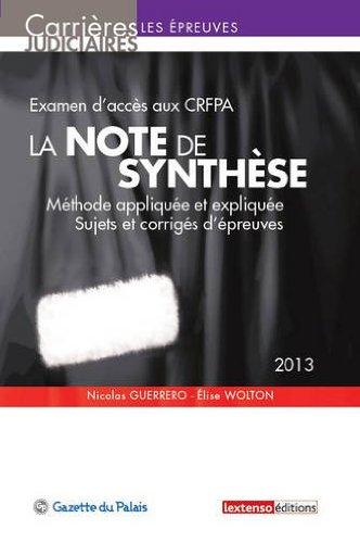 La note de synthèse 2013 - Examen d'entrée dans un CRFPA
