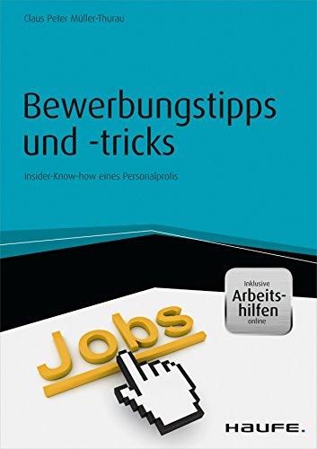 bewerbungstipps und tricks inkl arbeitshilfen online insider know how eines - Bewerbungs Tipps
