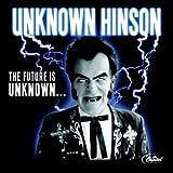 Songtexte von Unknown Hinson - The Future Is Unknown...