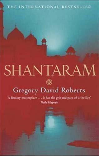Shantaram by Roberts, Gregory David (2005) Paperback