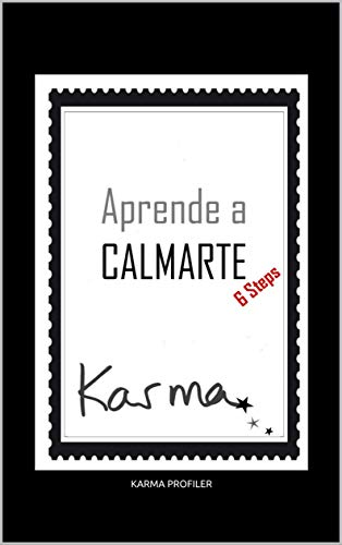 Aprende a CALMARTE por KARMA PROFILER