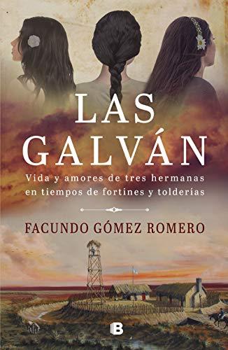 Las Galván de Facundo Gómez Romero