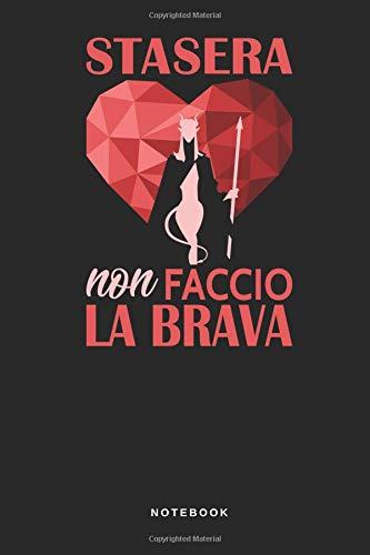 a Brava - Notebook: Taccuino Journal - libretto d'appunti - blocco - notes - quaderno - agendina - Giornale per uomini e donne - ... date cuoere amore - 110 pagine allineate ()