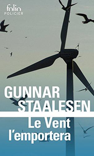 Le vent l'emportera: Une enquête de Varg Veum, le privé norvégien par Gunnar Staalesen
