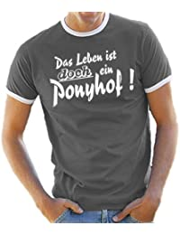 """Contrast T-Shirt S - XXL Various Colours """"Das Leben ist DOCH ein Ponyhof"""" / 'So life IS a bed of roses!' (German Text)"""
