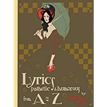 Lyrics Pathetic & Humorous from A to Z (Dover Children's Classics) by Edmund Dulac (2009-10-22)