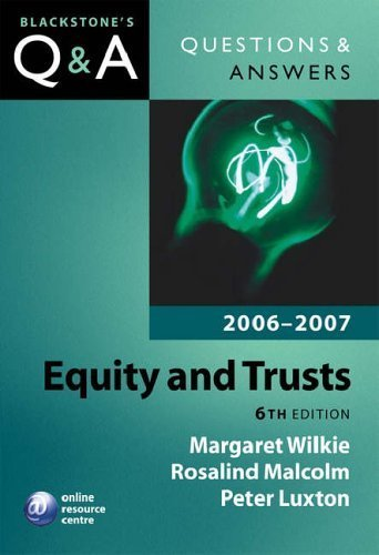 Q&A: Equity and Trusts: Blackstone's Law Questions and Answers 2006 and 2007 by Margaret Wilkie (2006-04-20)