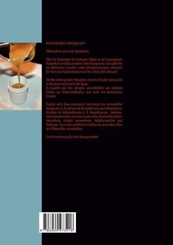 Naturheilsalben selbstgemacht: Über 60 altbewährte und neue Rezepturen (CompBook Health Edition) - 2