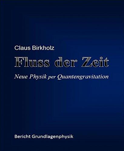 Fluss der Zeit: Neue Physik per Quantengravitation