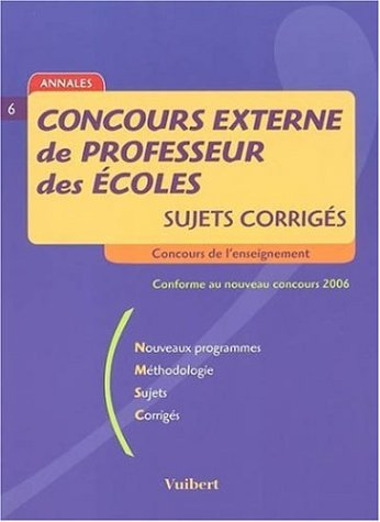 Concours externe de Professeur des Ecoles : Sujets corrigés