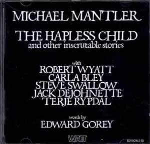 The Hapless Child: And Other Inscrutable Stories