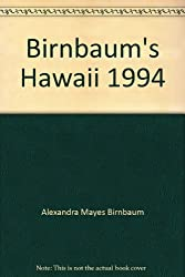 Birnbaum's Hawaii: 1994 (Birnbaum's Travel Guides)