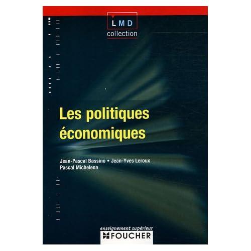 LES POLITIQUES ECONOMIQUES (Ancienne édition)