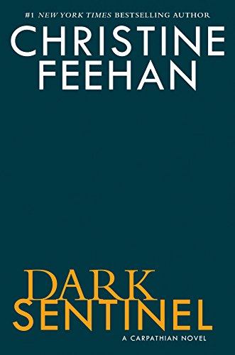 Dark Sentinel (Carpathian Novel)
