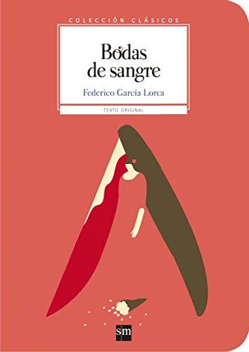 Bodas de sangre (Clásicos) por Federico García Lorca