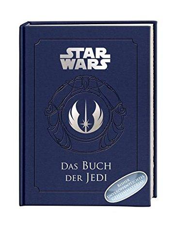Das Buch der Jedi: Ein Wegweiser für Schüler der Macht
