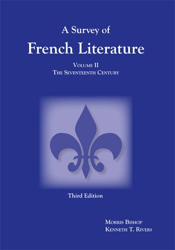 Survey of French Literature, Volume 2: 17th Century Pt. 2