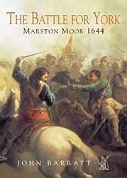 The Battle for York: Marston Moor 1644