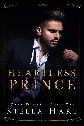 Heartless Prince: A Dark Captive Romance (Dark Dynasty Book 1) (English Edition)
