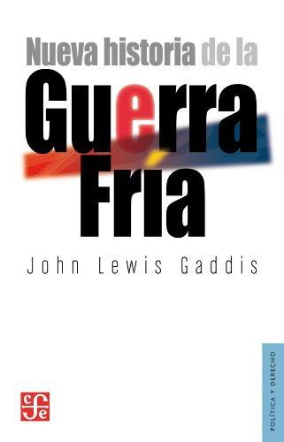 Nueva historia de la Guerra Fría (Politica Y Derecho) por John Lewis Gaddis