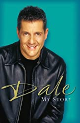 Dale: My Story