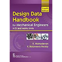Design Data Handbook for Mechanical Engineers in SI and Metric Units 4Ed (PB 2019)