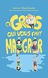 Telecharger Livres Ce gros qui vous fait maigrir (PDF,EPUB,MOBI) gratuits en Francaise