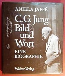 C. G. Jung, Bild und Wort: Eine Biographie