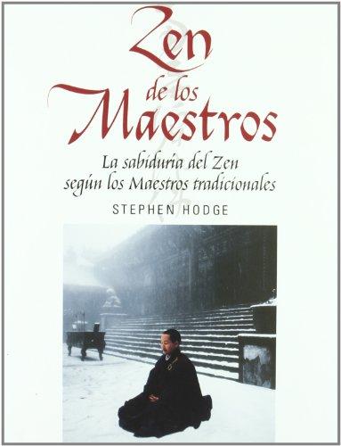 Descargar Libro Zen De Los Maestros (Arca de Sabiduría) de Hodge S
