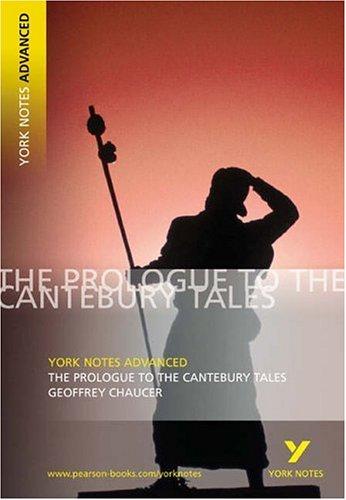 Prologue Canterbury Tales (York Notes Advanced)