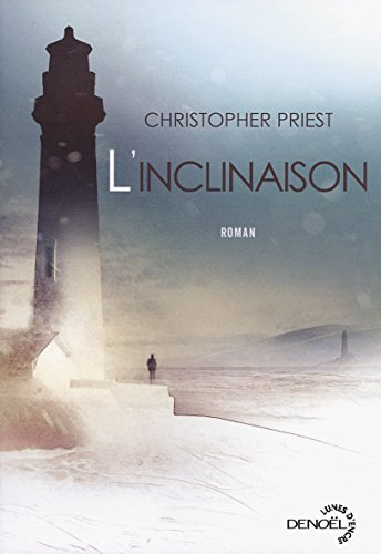 L'inclinaison par Christopher Priest