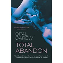 Total Abandon by Opal Carew (2011-04-12)