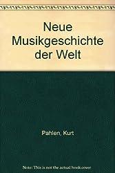 Neue Musikgeschichte der Welt