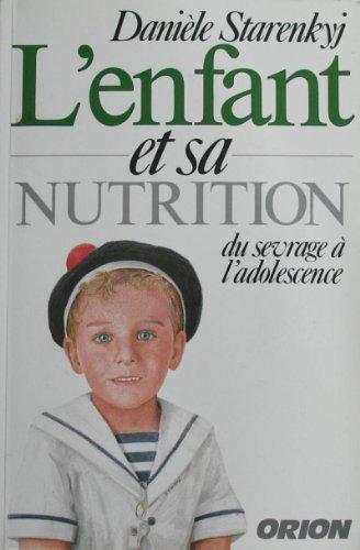 L'enfant et sa nutrition
